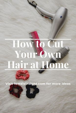 How to Cut Your Own Hair at Home