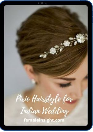 Pixie Hairstyle for Indian Wedding min