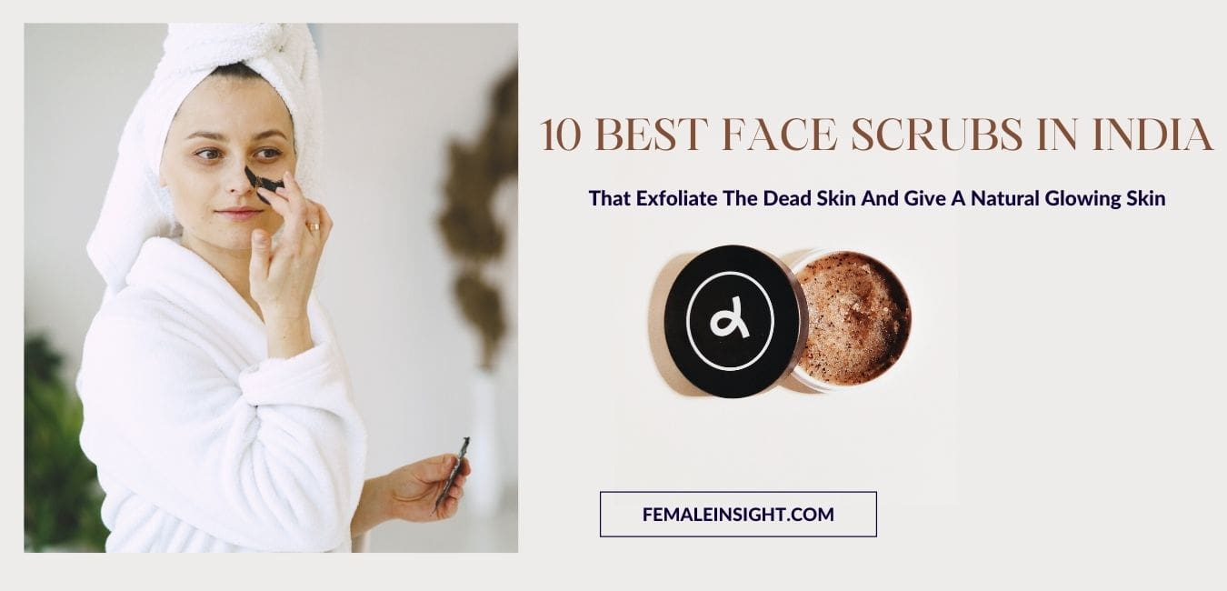 Best Face Scrubs in India