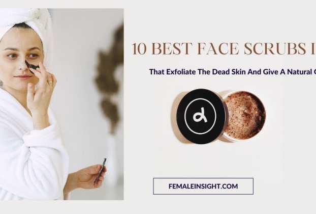 Best Face Scrubs in India