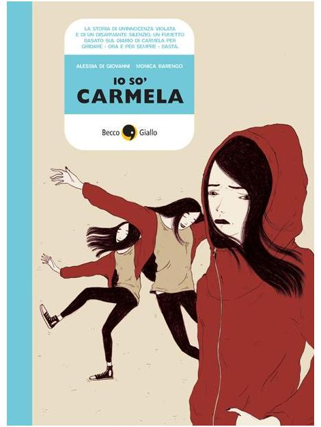 Io so' Carmela: la storia di uno stupro dimenticato