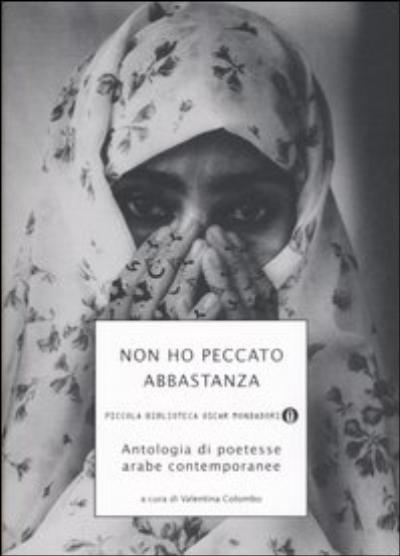 Non Ho Peccato Abbastanza, Antologia di poetesse arabe contemporanee