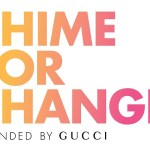 Chime For Change: la campagna di Gucci per le donne