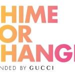 Chime For Change: la campagna di Gucci per le donne