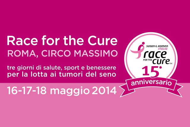 Race for the Cure 2014: Roma 16-17-18 Maggio