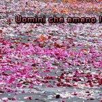 Giornata mondiale contro la violenza sulle donne: Uomini che amano le donne