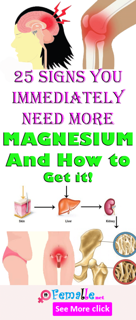 25 Signs you Immediately Need More MAGNESIUM, And How to Get it!