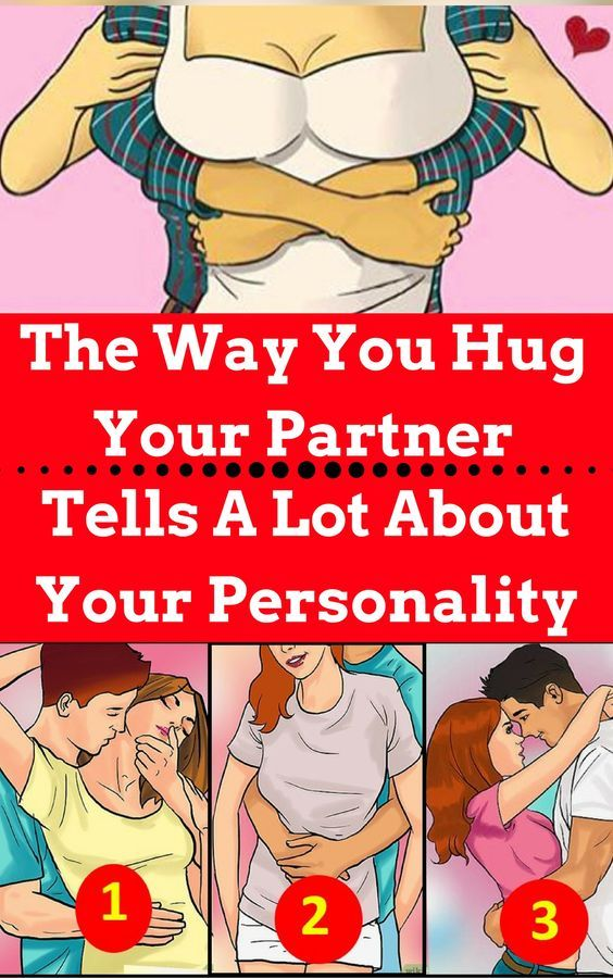 The Way You Hug your loved ones Can Tell You A Lot About Your Personality