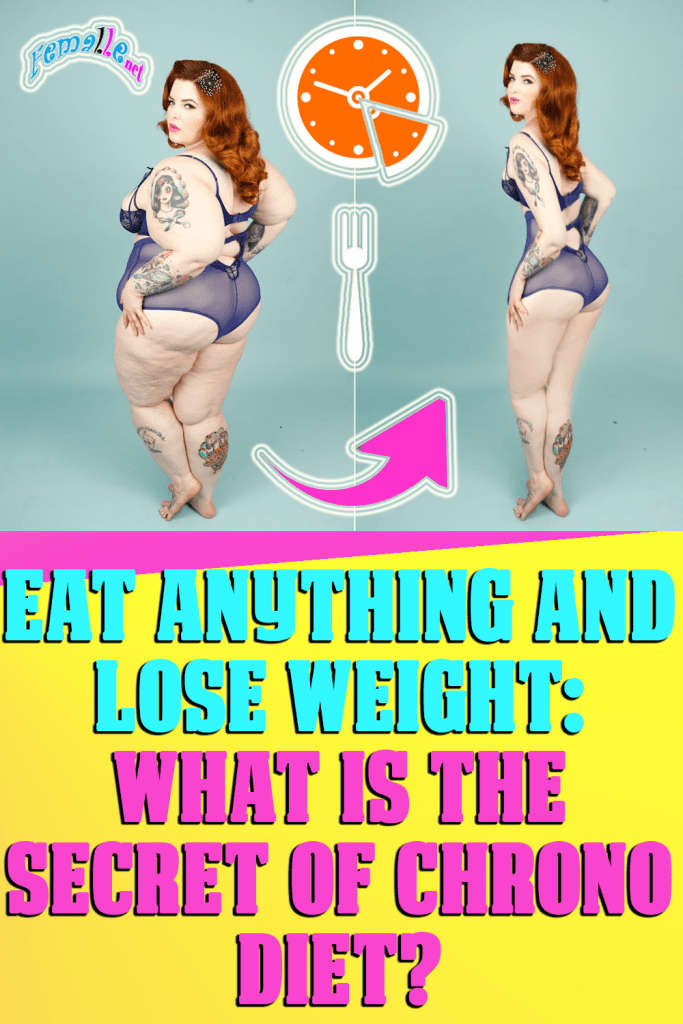 Eat Anything And Lose Weight: What Is The Secret Of Chrono Diet?