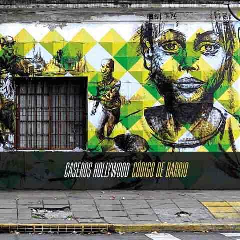 Caseros Hollywood edita su nuevo trabajo discográfico 2015