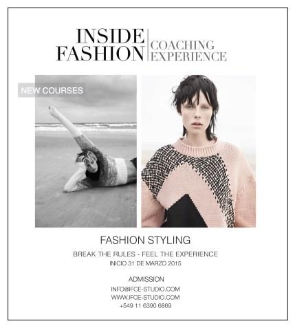 """""""Inside Fashion Coaching Experience es un curso de producción de moda, una experiencia real. Un acceso al know-how de la industria nacional."""