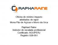 Rapel: más práticas e conflitos com outras atividades + Como se capacitar, homologações e como se regularizar – Raphael Raine, Instrutor da AGUIPERJ, Guia de Turismo