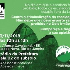 13.11.2018 – Mobilização contra o fechamento do acesso as escaladas no Dois Irmãos.