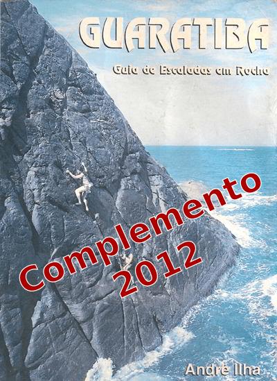 Guia de escaladas de Guaratiba – Complemento – 2012