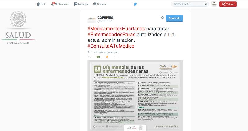 Twitter @COFEPRIS, 19 #MedicamentosHuérfanos autorizados en @Mexico durante la actual administración #DíaMundialEnfermedadesRaras