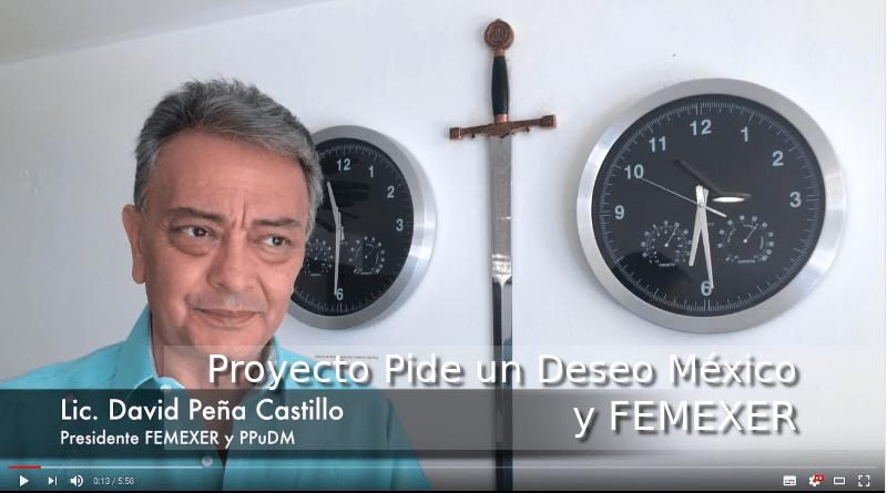 Mensaje del Proyecto Pide un Deseo México a FEMEXER