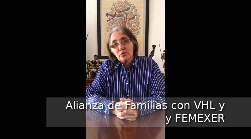 Mensaje de Alianza de Familias con VHL a FEMEXER