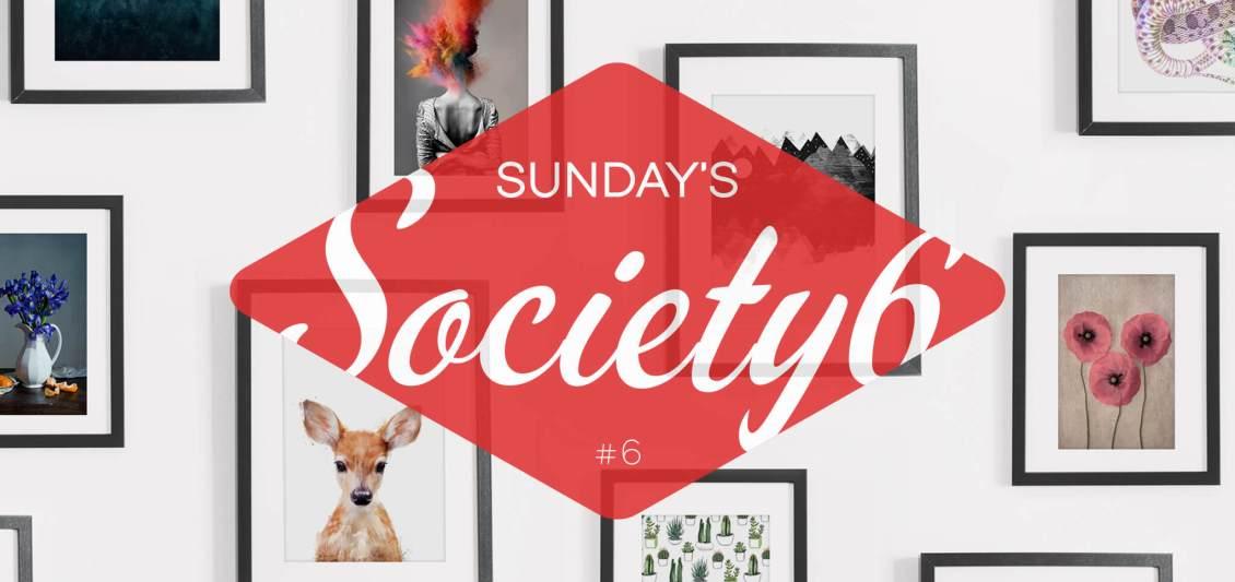 Sunday's Society6