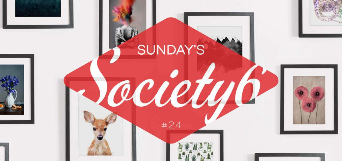 Sunday's Society6 #24