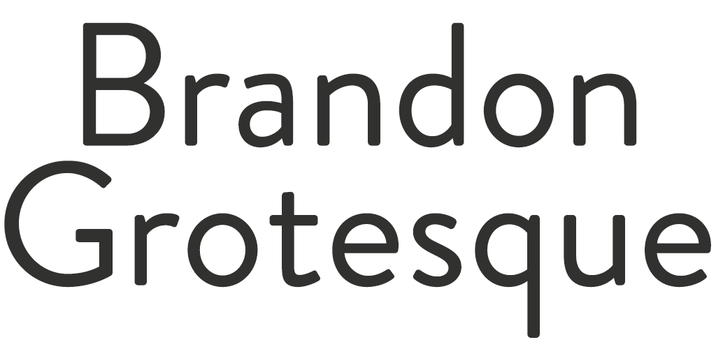 Lettertype modern - Brandon Grotesque