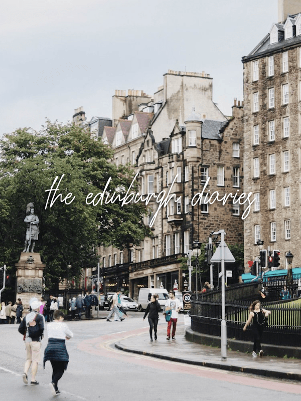 The Edinburgh Diaries • part i