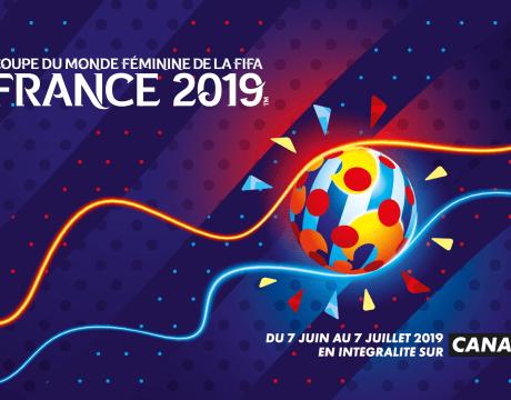 Canal+ - Football Coupe du Monde de la FIFA France 2019 - Football Féminin - Sport Féminin - Femmes de Sport