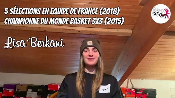 La Selfinterview - Lisa Berkani - Basket féminin - Sport Féminin - Femmes de Sport