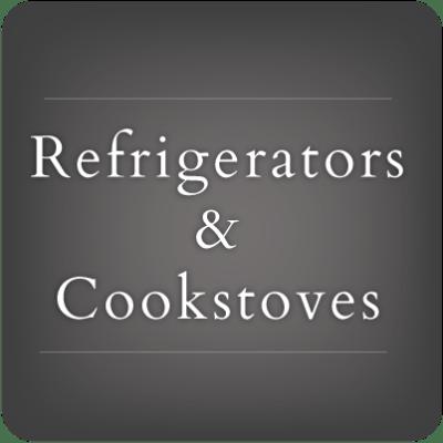 Refrigerators & Cookstoves