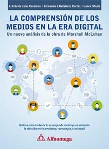 La Comprensión de los Medios en la Era Digital