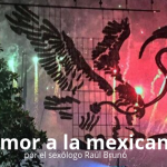 Amor a la mexicana | por el sexólogo Raúl Brunó