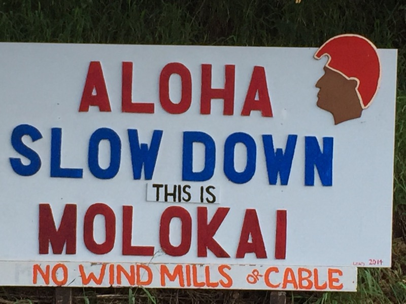 Molokai Hawaii - Slow Down this is Molokai - Begrüßung am Airport