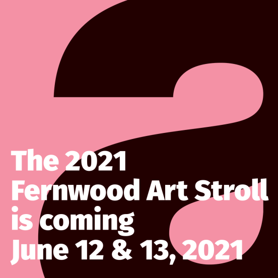 The Fernwood Art Stroll 2021 - the letter a - The 2021 Fernwood Art Stroll is coming June 12 & 13, 2021