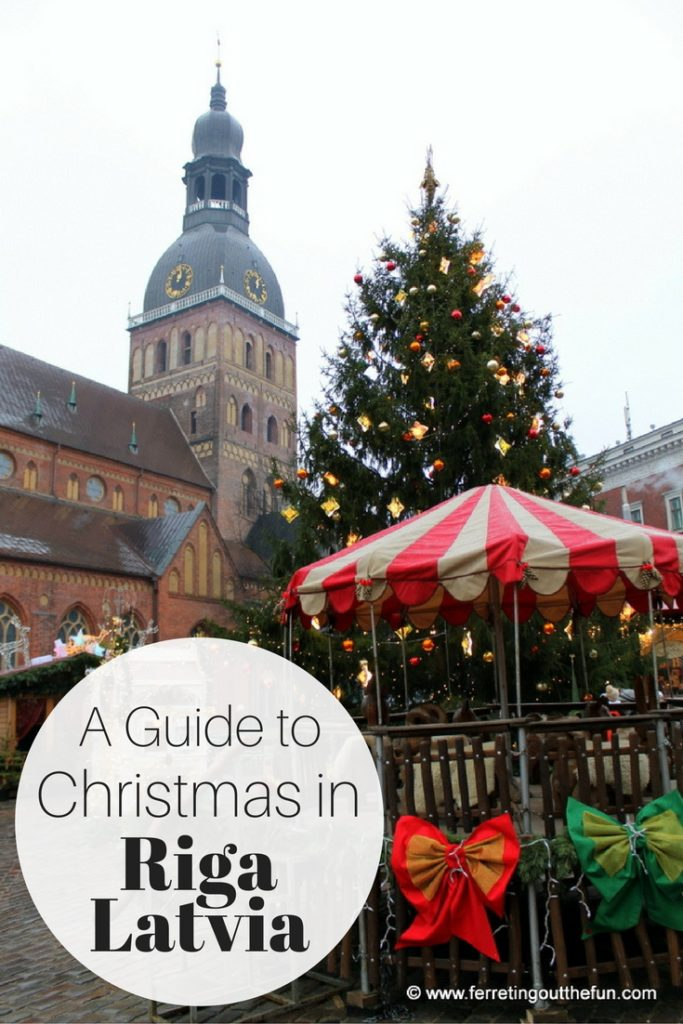 Celebrating Christmas In Riga Latvia Ferreting Out The Fun