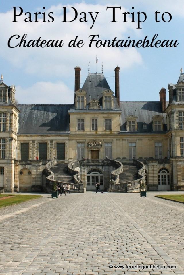 Chateau de Fontainebleau Travel Guide