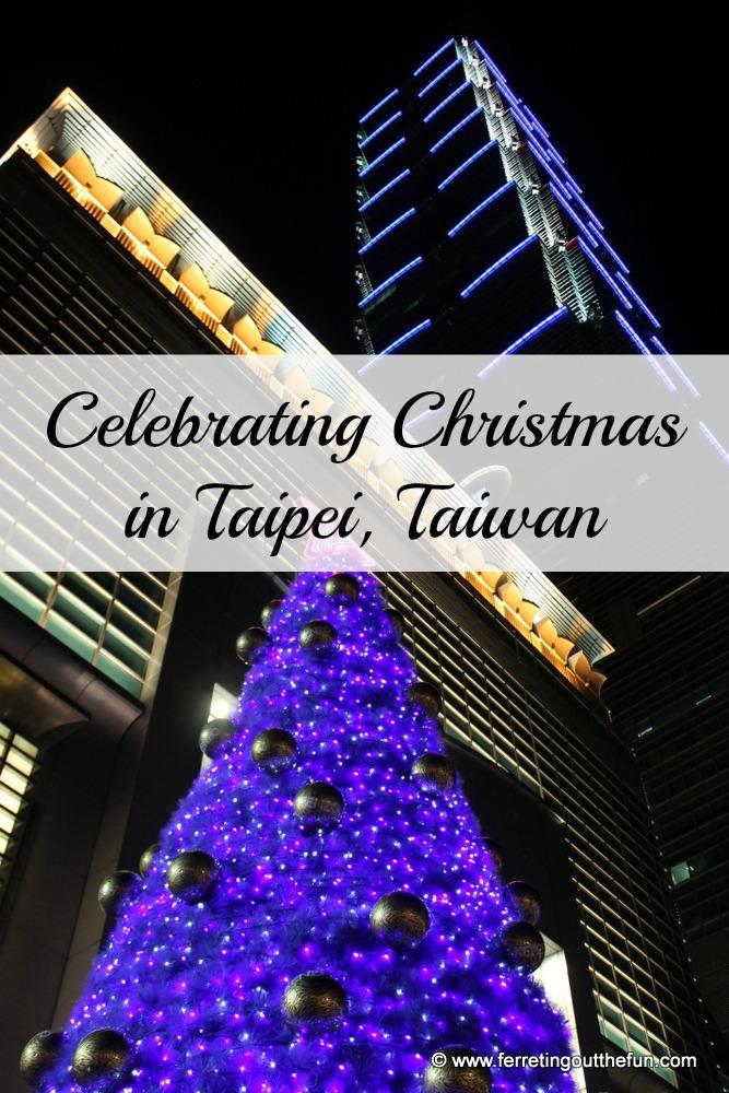 Celebrating Christmas in Taipei, Taiwan