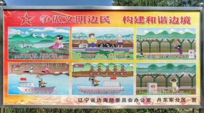 Zahlreiche Hinweise, wie man sich an der chinesisch-nordkoreanischen Grenze zu verhalten hat