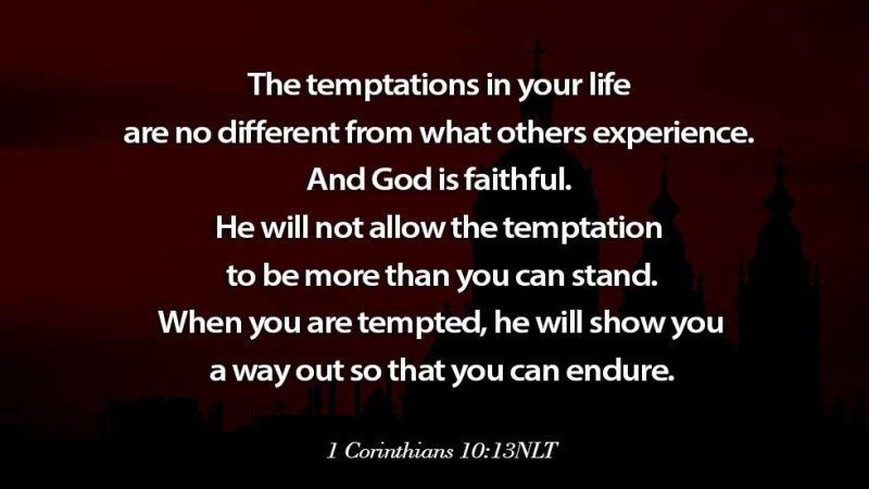 Word of the day: 1 Corinthians 10 vs 13 – God is Faithful to Deliver