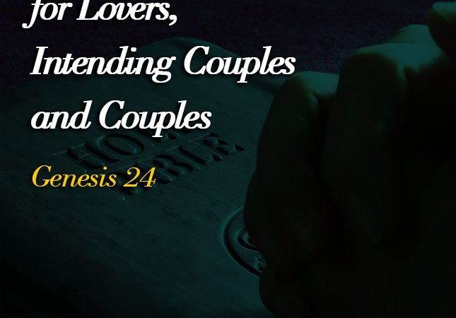 Prayer Points for Lovers, Intending Couples and Couples