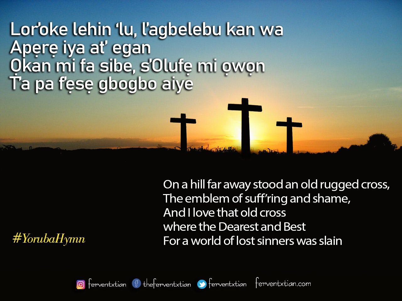 Yoruba Hymn: Lor'oke Lehin Ilu – On a Hill Far Away