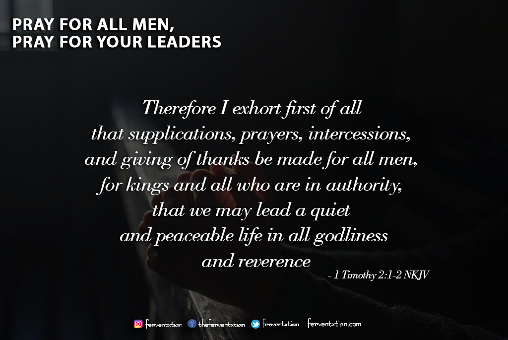 Word of the day: 1 Timothy 2 vs 1-2 – Pray for all men, Pray for your Leaders