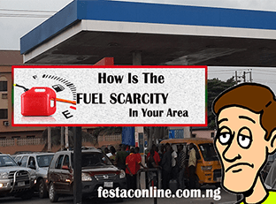 how-is-the-fuel-scarcity-in-your-area-festac-online