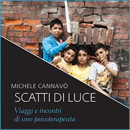 Michele Cannavò, Scatti di Luce