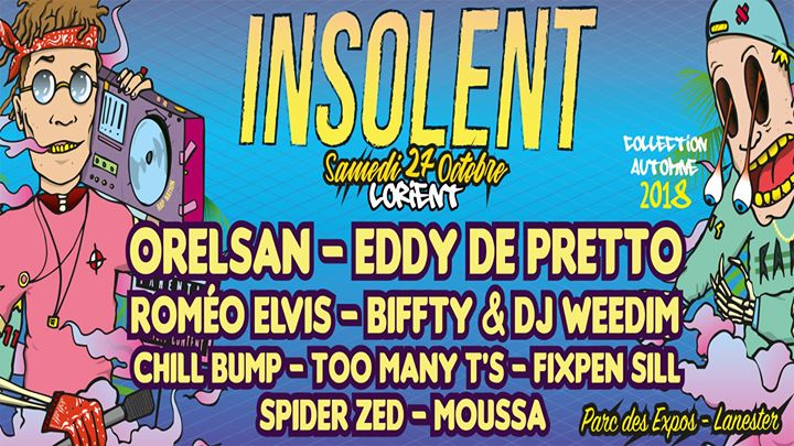 Festival insolent collection automne 2018 Festival insolent collection automne 2018 - samedi 27 octobre 2018 - parc des expositions de Lorient LINE UP : ORELSAN EDDY DE PRETTO ROMEO [...]