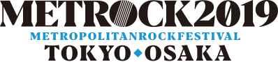 「METROPOLITAN ROCK FESTIVAL 2019」 第2弾出演アーティスト発表