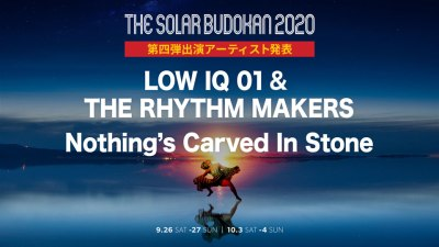 「THE SOLAR BUDOKAN 2020」第4弾発表で配信にNothing's Carved In Stone、LOW IQ 01 & THE RHYTHM MAKERSの2組追加