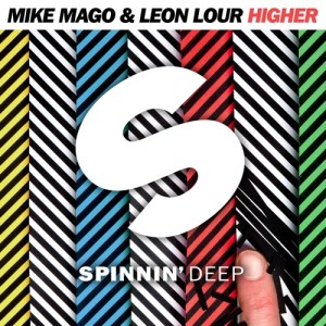 Mike Mago Leon Lour Higher