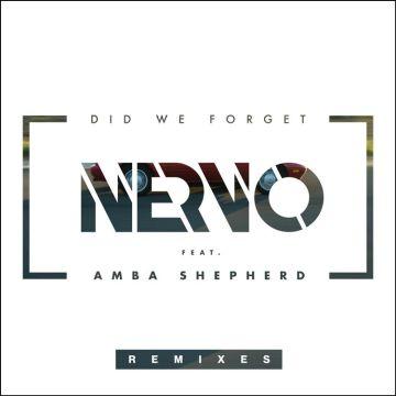 Nervo ''Did We Forget'' ft. Amba Shephard