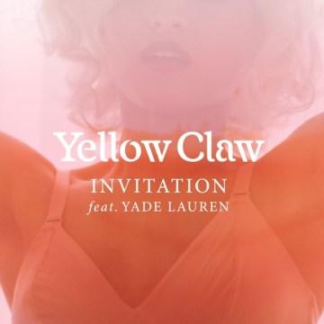 Yellow Claw Invitation ft Yade Lauren