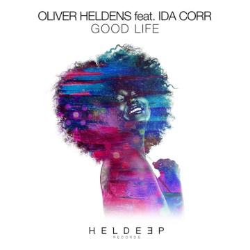 oliver-heldens-ft-ida-corr-good-life
