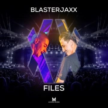 Blasterjaxx XX Files